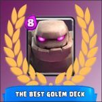 Arena 8: the best Golem deck!