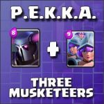 P.E.K.K.A and Three Musketeers – both in one deck!