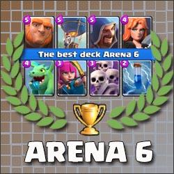Arena 6 Best Deck Ever Clash Royale Fan Site