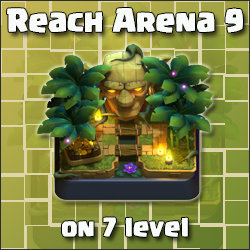 Reach Arena 9 on 7 level