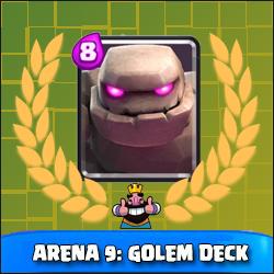 Arena 9: Great deck for Golem!