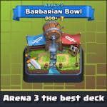 Arena 3: The best deck
